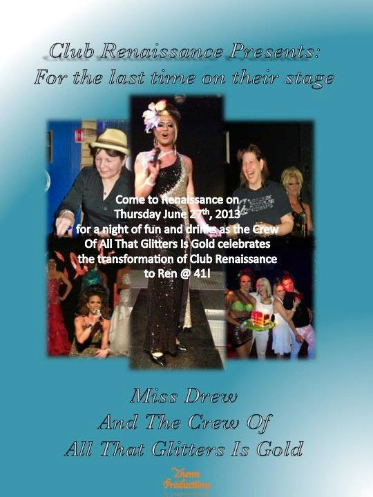 A flyer for the last show at Club Ren in 2013, including a photo of Fran, Miss Drew, Cheryl and others.